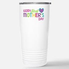 Happy First Mother's Da Travel Mug