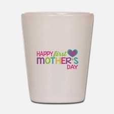 Happy First Mother's Day Girls Shot Glass