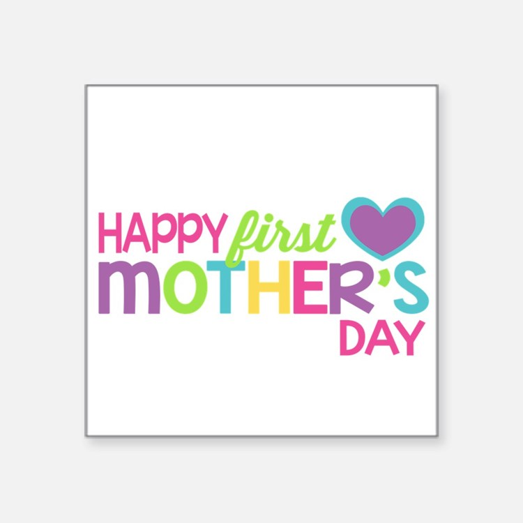 Happy First Mother's Day Girls Sticker