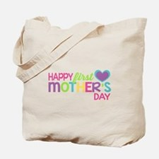 Happy First Mother's Day Girls Tote Bag