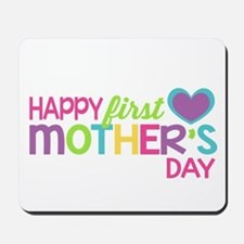 Happy First Mother's Day Girls Mousepad