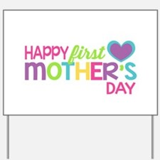 Happy First Mother's Day Girls Yard Sign