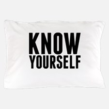 KNOW YOURSELF Pillow Case