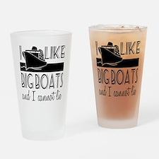 I Like Big Boats Drinking Glass