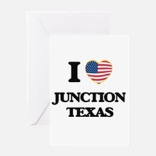 I love Junction Texas Greeting Cards