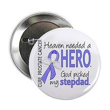 """Prostate Cancer HeavenNeededHero1 2.25"""" Button"""