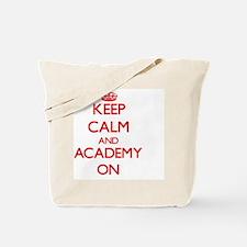 Keep Calm and Academy ON Tote Bag