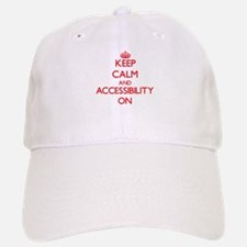 Keep Calm and Accessibility ON Baseball Baseball Cap