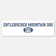 Entlebucher Mountain Dog dad Bumper Bumper Bumper Sticker