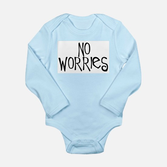 no worries Long Sleeve Infant Bodysuit