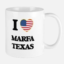 I love Marfa Texas Mugs