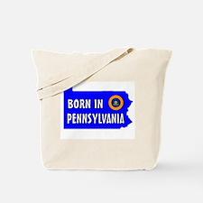 PENNSYLVANIA BORN Tote Bag