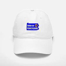 PENNSYLVANIA BORN Baseball Baseball Baseball Cap