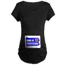 Pennsylvania Born Maternity T-Shirt