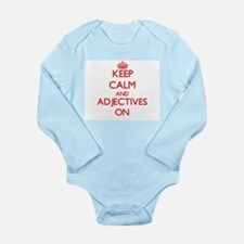 Keep Calm and Adjectives ON Body Suit