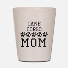 Cane Corso Mom (Distressed) Shot Glass