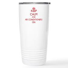 Keep Calm and Air Condi Travel Mug