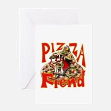 Pizza Fiend Greeting Cards