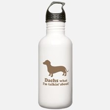 Dachs What I'm Talkin' About Water Bottle