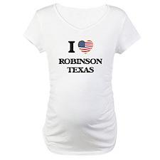 I love Robinson Texas Shirt