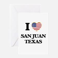 I love San Juan Texas Greeting Cards