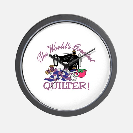 The Worlds Greatest Quilter Wall Clock