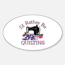 Id Rather be Quilting Decal