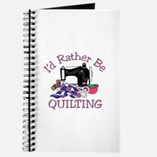 Id Rather be Quilting Journal