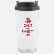 Keep Calm and Amnesty O Stainless Steel Travel Mug