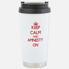 Keep Calm and Amnesty O Travel Mug