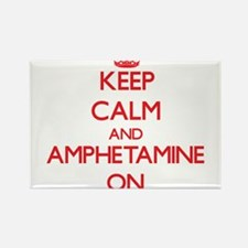 Keep Calm and Amphetamine ON Magnets
