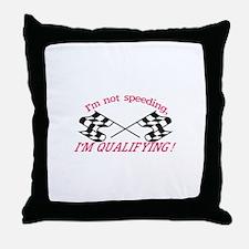 Im Qualifying Throw Pillow