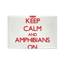Keep Calm and Amphibians ON Magnets