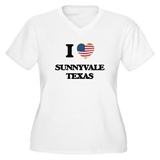 I love Sunnyvale Texas Plus Size T-Shirt