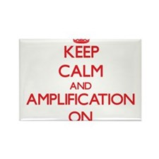 Keep Calm and Amplification ON Magnets