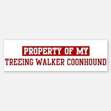 Property of Treeing Walker Co Bumper Bumper Bumper Sticker