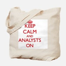 Keep Calm and Analysts ON Tote Bag