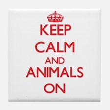 Keep Calm and Animals ON Tile Coaster