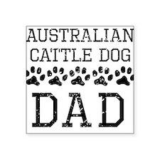 Australian Cattle Dog Dad (Distressed) Sticker