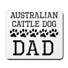 Australian Cattle Dog Dad (Distressed) Mousepad