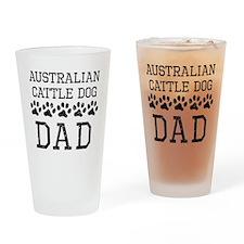 Australian Cattle Dog Dad (Distressed) Drinking Gl