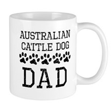 Australian Cattle Dog Dad (Distressed) Mugs