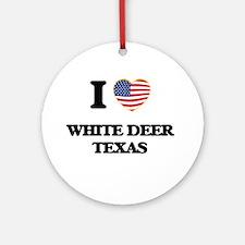 I love White Deer Texas Ornament (Round)