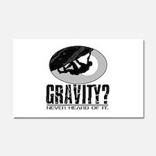 Gravity? Rock Climber Car Magnet 20 x 12