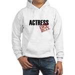 Off Duty Actress Hooded Sweatshirt