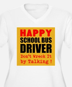 Happy School Bus Driver Dont Wreck It by Talking P