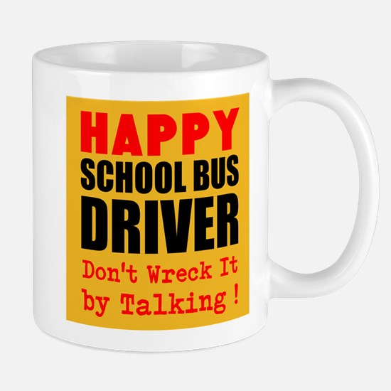 Happy School Bus Driver Dont Wreck It by Talking M