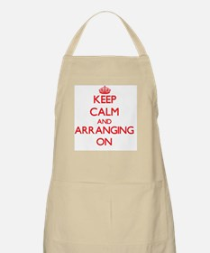 Keep Calm and Arranging ON Apron