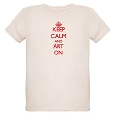 Keep Calm and Art ON T-Shirt