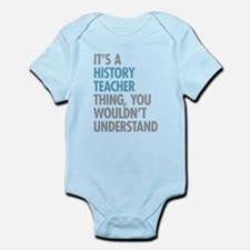 History Teacher Thing Body Suit